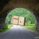 """Book at End of Tunnel with the words """"What If"""""""