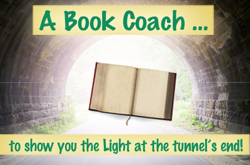 A Book Coach to Show You the Light at Tunnel's End