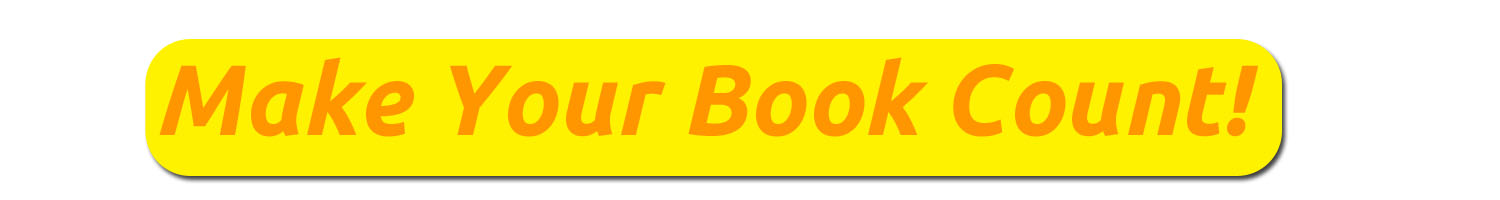 Make Your Book Count! (orange letters on yellow background)