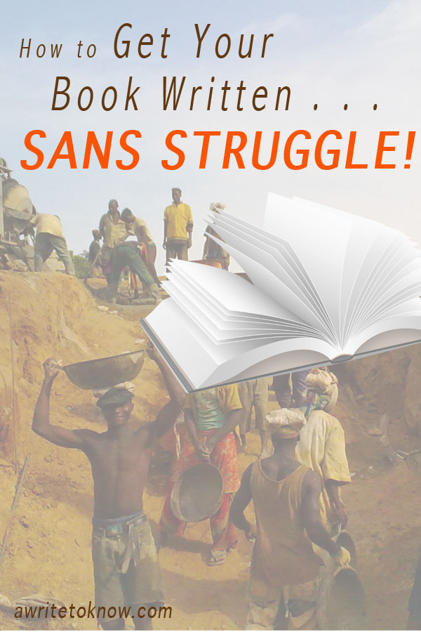 """Local manual laborers working on a construction project in Africa. Words that say """"How to get your book written sans struggle."""""""