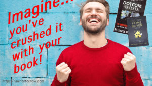 "A 30-something man in red sweater celebrates his victory, with words that say ""Imagine, you've just crushed it with your book!"""